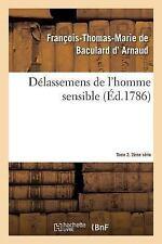 Delassemens de l'Homme Sensible. 2e Serie, T. 2, Parties 3-4 by D...