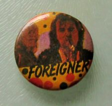 FOREIGNER VINTAGE METAL BUTTON BADGE FROM THE 1980's AOR OLD RETRO