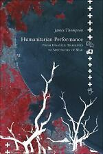 Seagull Books - Enactments: Humanitarian Performance : From Disaster Tragedies t