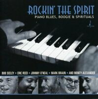 Rockin the Spirit: Piano Blues, Boogie and Spirituals [CD]