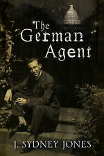 The German Agent: A World War One thriller set in Washington DC-ExLibrary