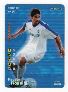 FOOTBALL CHAMPIONS 2002 2003 - FAUSTO ROSSINI - ATALANTA