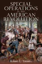 Special Operations in the American Revolution - 288 pages, AWI
