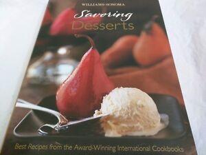 "Williams Sonoma cook book - ""Savoring Desserts"" - Award-Winning Intl Cookbook"