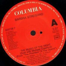"BARBRA STREISAND/MICHAEL CRAWFORD the music of the night 659738 7 7"" WS EX/"