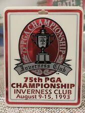 75th PROFESSIONAL GOLFERS' ASSOCIATION (PGA) INVERNESS CLUB BADGE 1993