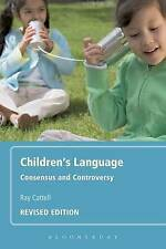 Children's Language: Consensus and Controversy-ExLibrary