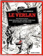 LUC ANDREINI ¤ LE VERLAN ¤ DODO/BEN RADIS/TRAMBER ¤ DICTIONNAIRE HENRI VEYRIER