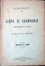 1922 libretto teatro LINDA DI CHAMOUNIX-Gaetano Rossi-Donizetti-Melodramma 3 att