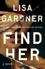 Find Her by Lisa Gardner Detective D. D. DD Warren Series Book 8 Hardcover New
