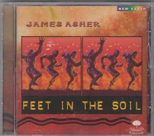 James Asher  - Feet in the Soil (CD, Nov-1998, New Earth Records)