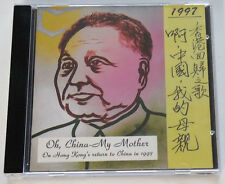 CD - Oh China - My Mother - On Hong Kong's Return to China in 1997