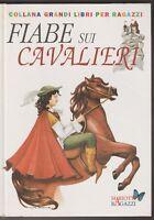 Silvia Salomon  Fiabe sui Cavalieri  Mariotti ragazzi 1995  6476
