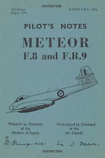 GLOSTER METEOR F.8 & F.R.9 - PILOT'S NOTES AIR PUBLICATION A.P.2210 H&J