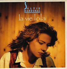 SYLVIE MARECHAL LA VIE LOLA / LONGUE DISTANCE FRENCH 45 SINGLE