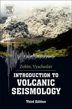 Introduction to Volcanic Seismology by Vyacheslav Zobin (2016, Paperback)
