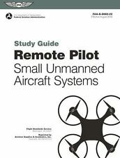 Remote Pilot Suas Study Guide: For Applicants Seeking a Small Unmanned Aircraft