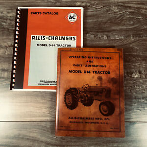 ALLIS CHALMERS MODEL D-14 TRACTOR MANUAL PARTS and OPERATORS OWNERS SET D14