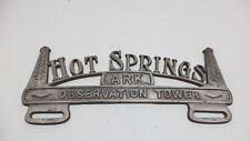 Vintage Hot Springs National Park License Plate Topper CAST ALUMINUM ORIGINAL