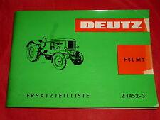 DEUTZ Diesel remorqueur tracteur f4l 514 Pièce De Rechange Liste z1452-3