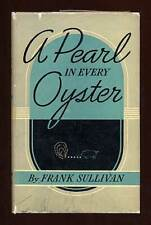 Frank SULLIVAN / A Pearl in Every Oyster First Edition 1938
