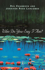 Very Good, Who Do You Say I Am? (Hodder Christian books), Chambers, Eva, Book
