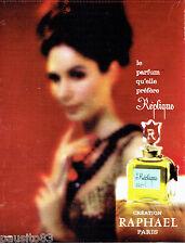 PUBLICITE ADVERTISING 026  1963  Raphael  parfum femme Réplique