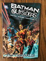 Batman & The Outsiders Volume 1 : The Chrysalis - DC Comics Trade Paperback