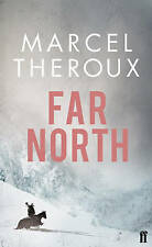 New, Far North, Marcel Theroux, Book