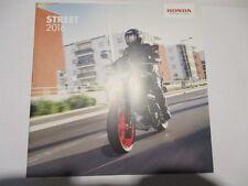 CATALOGUE MOTO : HONDA : STREET 2016