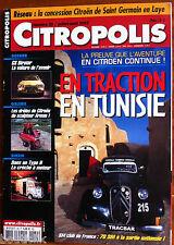 ►CITROPOLIS n°39 du 07/2003; Traction en Tunisie/ GS Birotor/ Arman Galerie