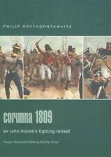 Praeger Illustrated Military History: Corunna 1809 : Sir John Moore's Fighting R