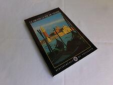 Le grand guide de Venise, Gallimard 1997 Voyageur 291 pages