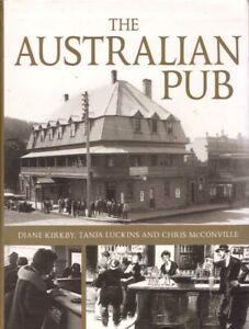 The Australian Pub BOOK History Australia Pubs