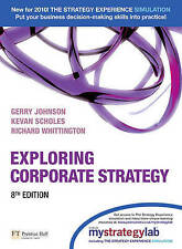 Exploring Corporate Strategy with MyStrategyLab (8th Edition) by Johnson, Gerry