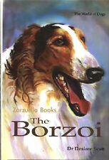 The BORZOI :  Dr Desiree Scott - New Hardcover UK Breed Book   @ZB