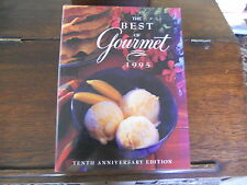 The Best of Gourmet : Featuring the Flavors of Mexico, 10th Anniversary Ed. 1995
