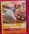 TARTES & TOURTES Fraîches et fruitées / Naumann & Gobel Verlag