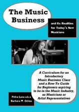 The Music Business and Its Realities for Today's New Musicians by Petra Luna...