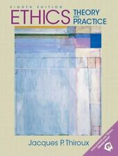 Ethics: Theory and Practice, Eighth Edition