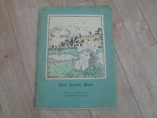 A. DOROTHY HOLMES - This Lovely Land (Poems Written & Illustrated by A.D. Holmes
