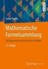 Mathematische Formelsammlung Für Ingenieure und Naturwissenschaftler Papula Buch