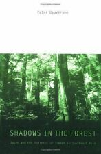 Shadows in the Forest: Japan and the Politics of Timber in Southeast-ExLibrary