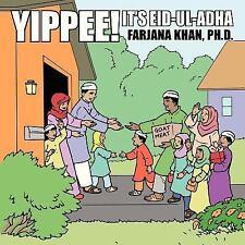 Yippee! It's Eid-Ul-Adh by Farjana Khan (2013, Paperback)