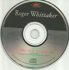 ROGER WHITTAKER Take Away My pain ULTRA RARE 1990 USA PROMO CD single MINT