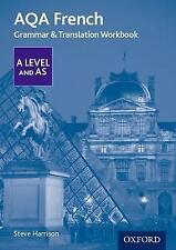 AQA A Level French: Grammar & Translation Workbook by Steve Harrison...