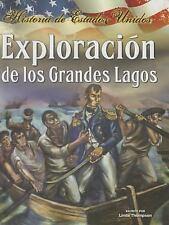Exploracion de los Grandes Lagos (Historia de Estados Unidos) (Spanish-ExLibrary