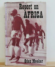 Report on Africa 1955 Meeker Native Culture Tribes History Imperialism
