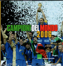 CAMPIONI DEL MONDO 2006=ANSA-GREMESE EDITORE=