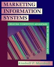 Marketing Information Systems: Creating Competitive Advantage in the Information